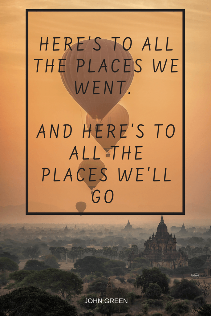 Heres to all the places we'll go Quote