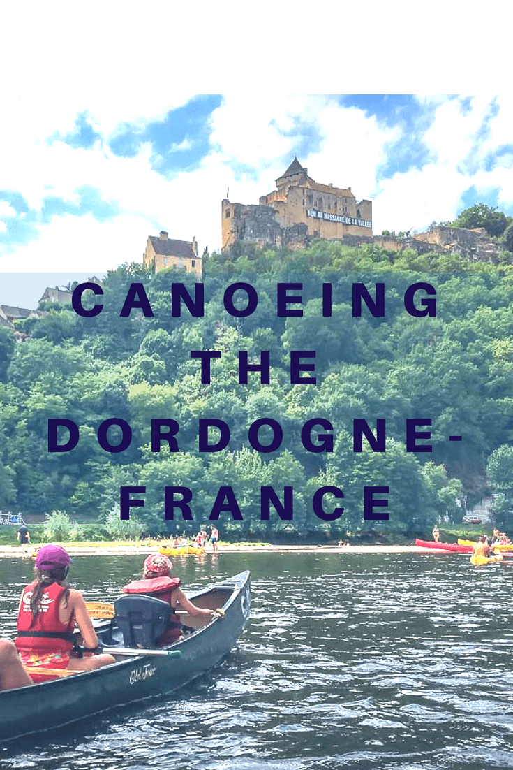 Canoeing the Dordogne River in France