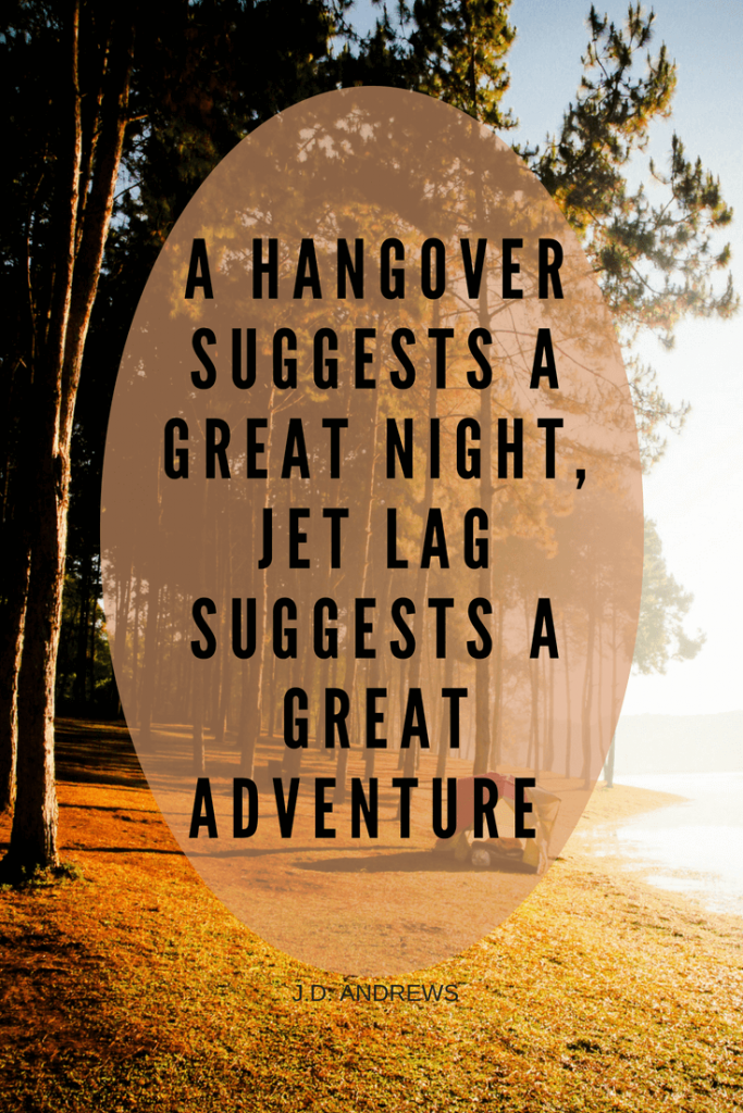 Jet lag suggests Adventure