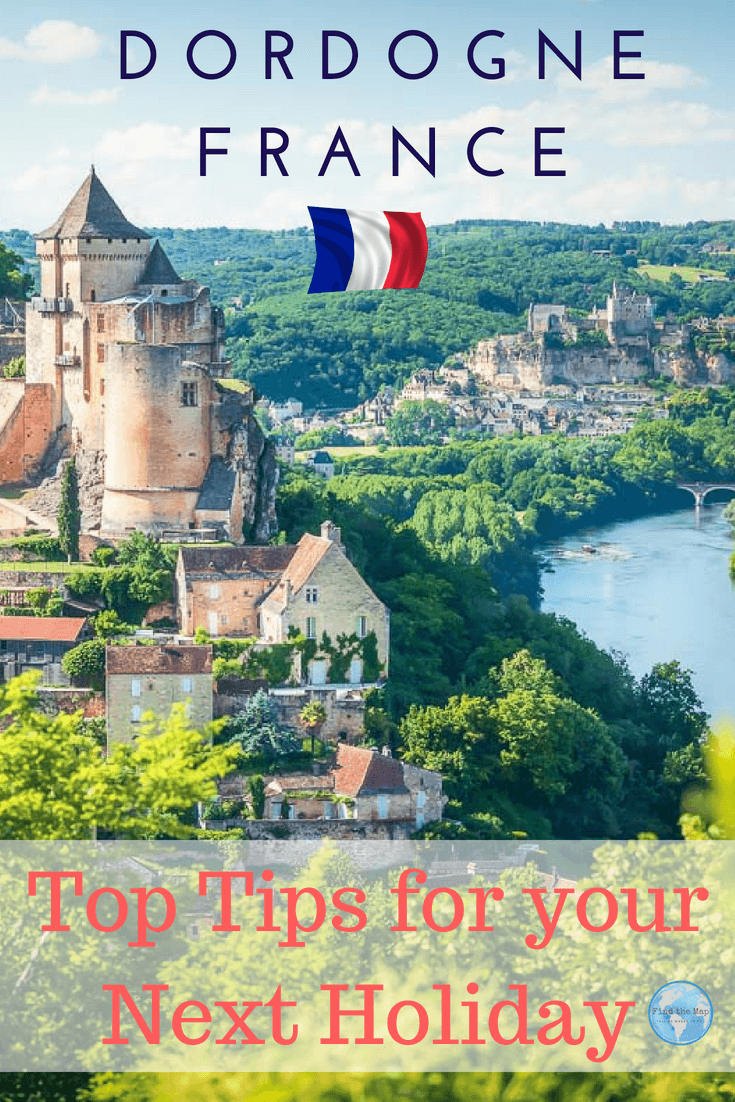 Castles, french cuisine and floating through the air in a hot air balloon are among some of the best things to do in Dordogne. Find out where to go #France #FindtheMapandGo