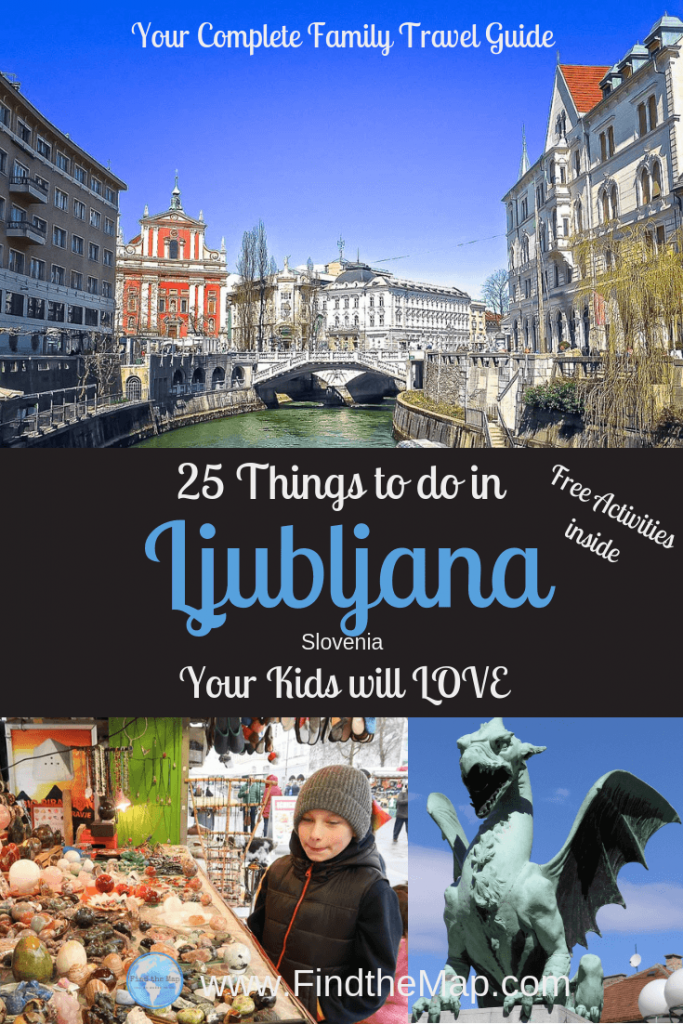25 Things to do in Ljubljanan with Kids