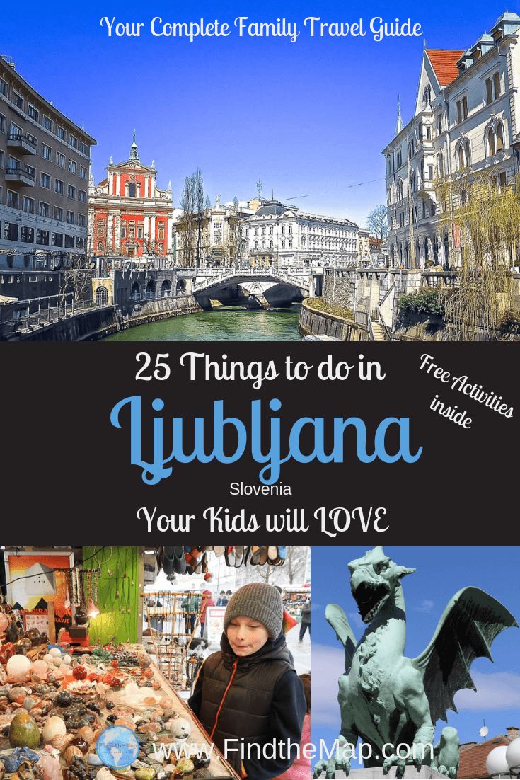 Includes FREE things to do in Ljubljana with kids | Top attractions for families visiting Slovenia's Capital | Your complete guide to getting around the city on your next family holiday. #Slovenia #Ljubljana #familytravel #FindtheMapandGo