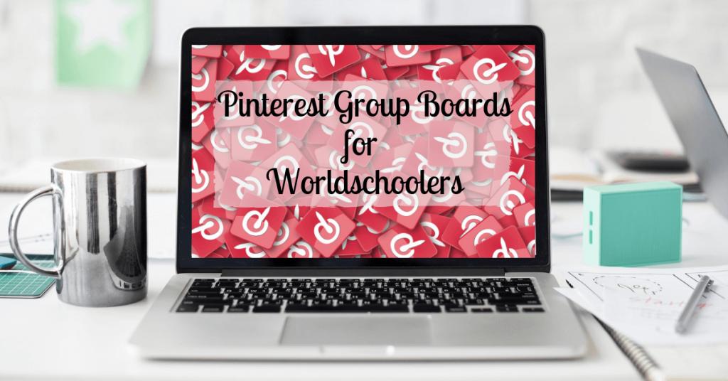 Worldschool Pinterest Group Board