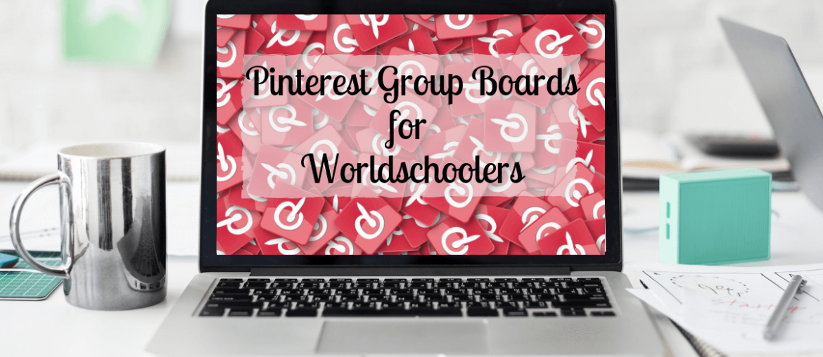 Worldschool Pinterest Group Board