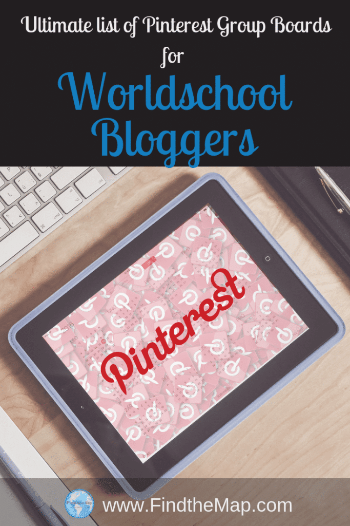 Ultimate list of Pinterest Group Boards for Worldschool Bloggers
