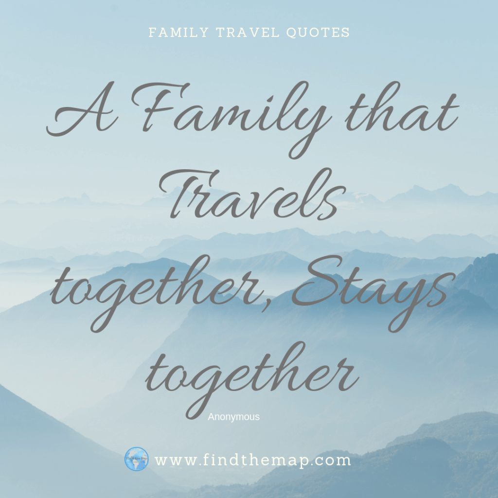 A Family that travels together Stays together